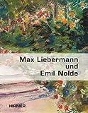 Max Liebermann und Emil Node : Gartenbilder, Faass, Martin, 3777450812