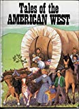 Tales of the American West, Neil Morris, 0517680246