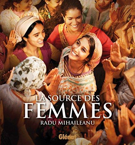 La source des femmes by Radu Mihaileanu, Bénédicte Martin