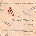 A General Theory of Love | Thomas Lewis MD,Richard Lannon MD,Fari Amini MD