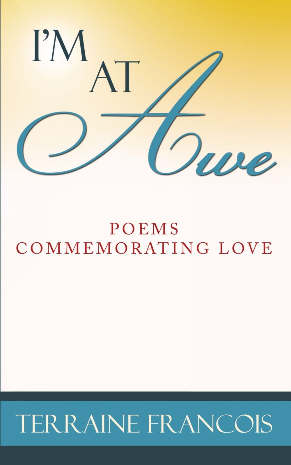 Download I'm At Awe: Poems Commemorating Love ebook