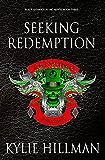 Seeking Redemption: Black Shamrocks MC #3