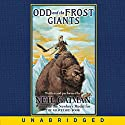 Odd and the Frost Giants Audiobook by Neil Gaiman Narrated by Neil Gaiman