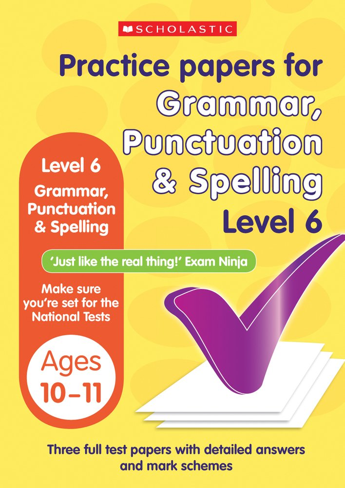 Grammar, Punctuation and Spelling Test Level 6 (Practice ...