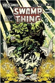Swamp Thing - Raise Them Bones (Vol. 1) (The New 52)