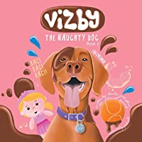 Vizby: The Naughty Dog - Book 2
