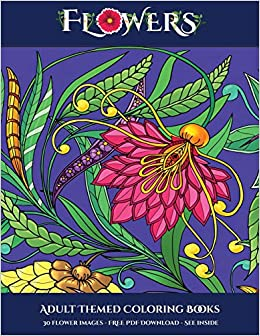 Amazon.com: Adult Themed Coloring Books (Flowers): Advanced Coloring ...