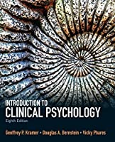 Introduction to Clinical Psychology (8th Edition) by Kramer, Geoffrey P., Bernstein, Douglas A., Phares, Vicky (2013) Paperback