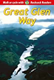 Great Glen Way: Walk or Cycle the Great Glen Way (Rucksack Readers)
