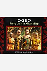 Ogbo: Sharing Life in an African Village Hardcover