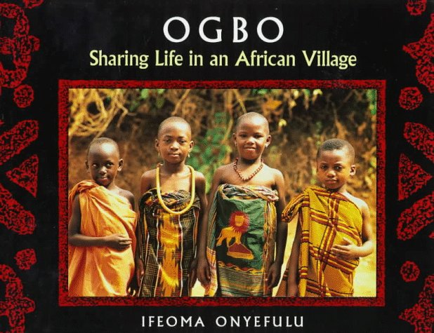 Books : Ogbo: Sharing Life in an African Village