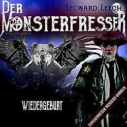 Wiedergeburt (Leonard Leech - Der Monsterfresser 1)
