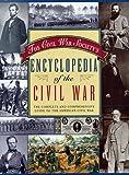 The Civil War Society's Encyclopedia of the Civil War, Civil War Society Staff, 0517149834