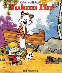 vignette de 'Calvin and Hobbes<br /> Yukon Ho ! (Bill Watterson)'