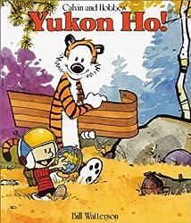 CALVIN AND HOBBES' YUKON HO !