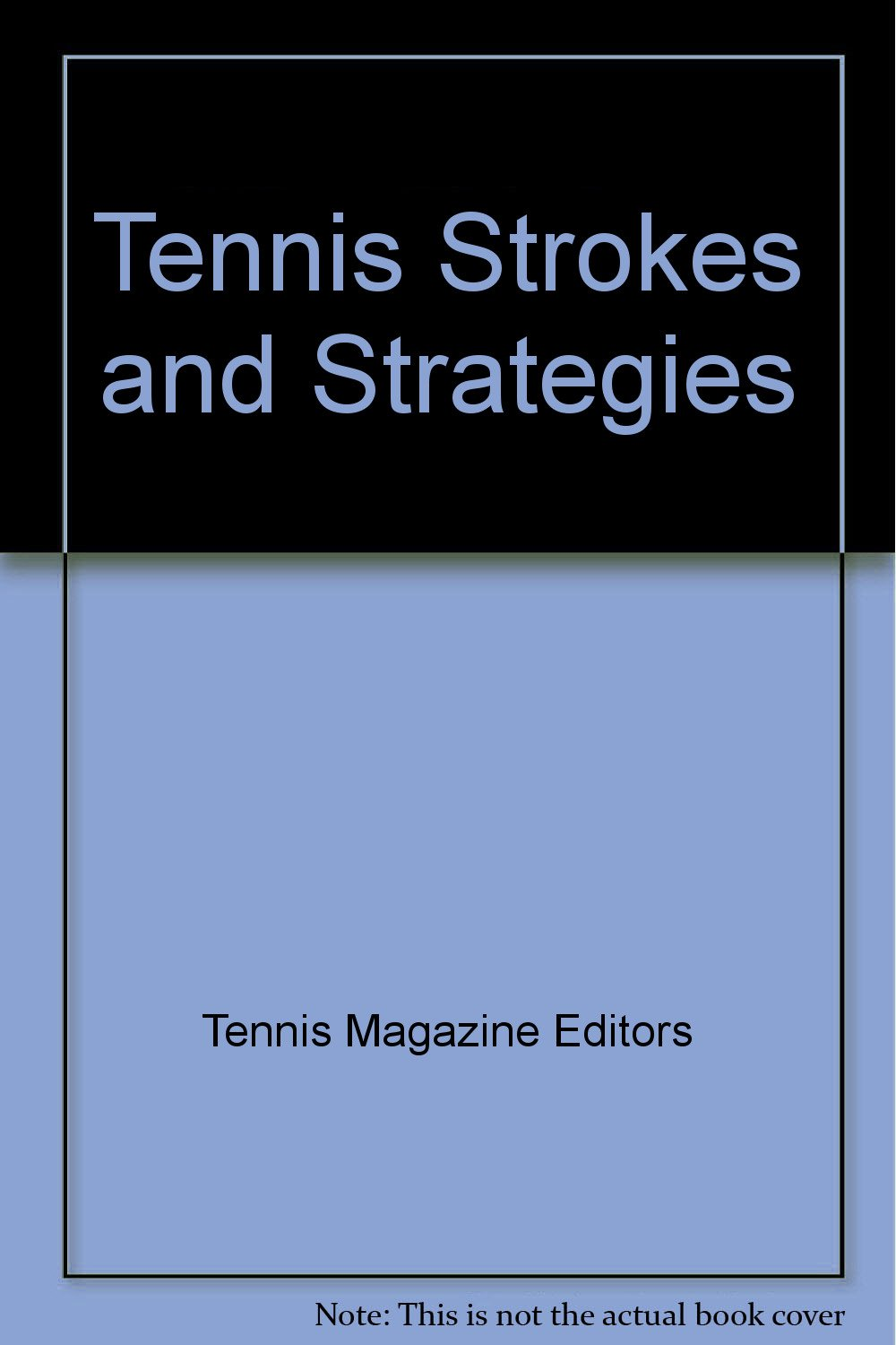 Tennis Strokes and Strategies