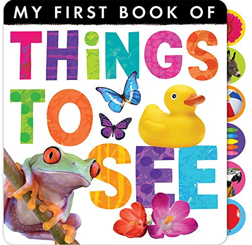 Things to See (My First Book of)