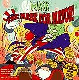 The Mask for Mayor!, Nancy Krulik, 0590502069