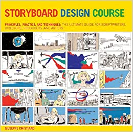 Storyboard Design Course: Principles, Practice, and Techniques ...