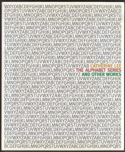 - Catherine Lee Alphabets Series + Exhibit Catalog 1996