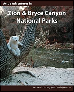 Attu's Adventures in Zion and Bryce Canyon National Parks