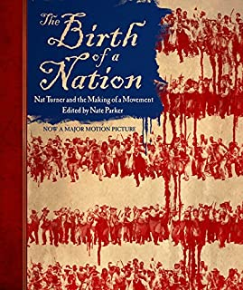 Book Cover: The Birth of a Nation: Nat Turner and the Making of a Movement