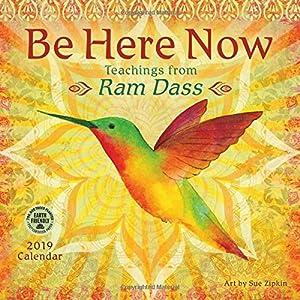 Be Here Now 2019 Wall Calendar: Teachings from Ram Dass