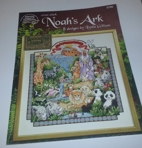 Noah's Ark: 8 designs by Linda Gillum (CROSS-STITCH)