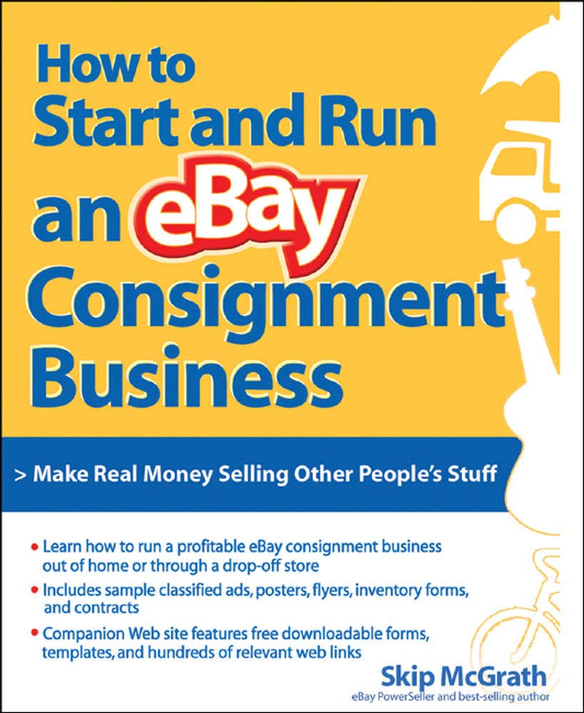 How To Start And Run An Ebay Consignment Business Mcgrath Skip 9780072262773 Amazon Com Books