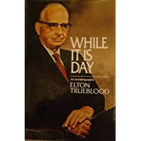 While It Is Day: An Autobiography