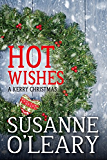 Hot Wishes: A Kerry Christmas (The Kerry Romance Series Book 4)