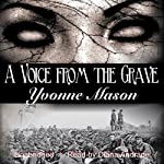 A Voice from the Grave | Yvonne Mason