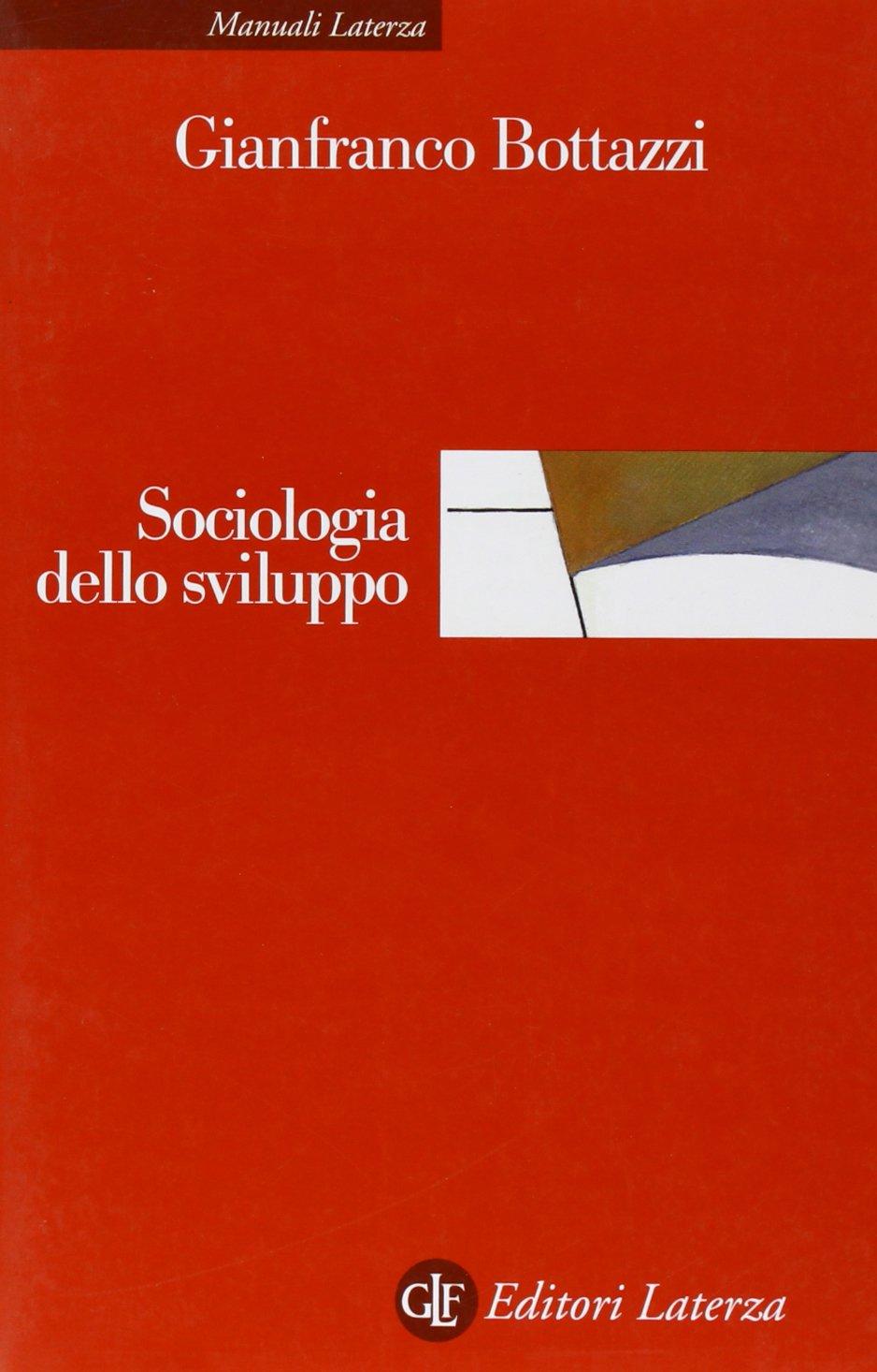 sociologia dello sviluppo: amazon it: gianfranco bottazzi: libri
