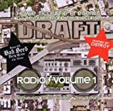 Draft Radio Vol. 1 by DJ Revolution and Total Eclipse (2005-11-15)