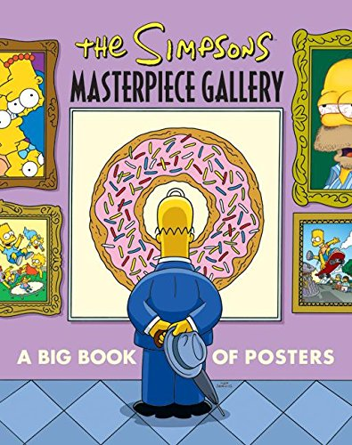 The Simpsons Masterpiece Gallery: A Big Book of Posters (Simpsons (Harper)) PDF