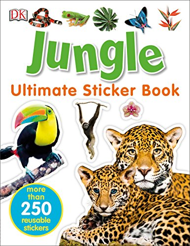 Ultimate Sticker Book: Jungle: More Than 250 Reusable Stickers