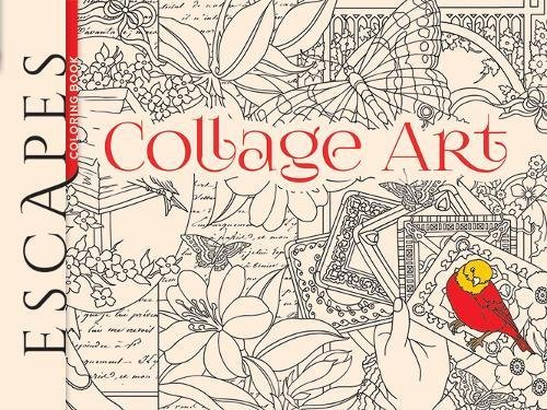 ESCAPES Collage Art Coloring Book Adult
