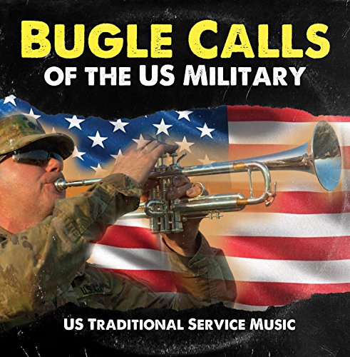 Bugle Calls of the US Military (Traditional)