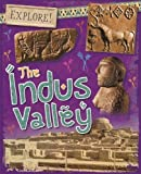 The Indus Valley (Explore!)