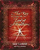 """The Key to Living the Law of Attraction"" av Jack Canfield"