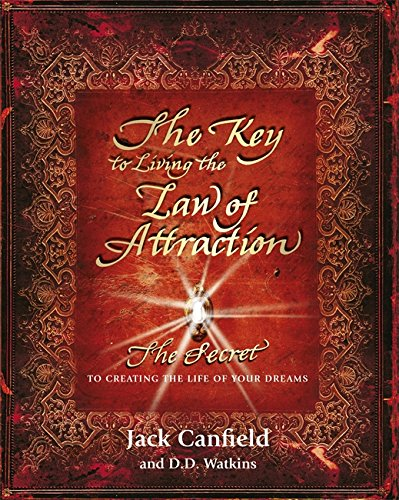 """""""The Key to Living the Law of Attraction"""" av Jack Canfield"""
