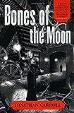 Bones of the Moon, Jonathan Carroll, 0312873123