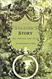 The Soldier's Story of His Captivity at Andersonville, Belle Isle and Other Rebel Prisons, Warren Lee Goss, 1582182272