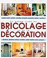 Le grand livre du bricolage et de la decoration par Eric Delmotte Frederique Crestin-Billet
