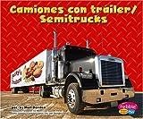 Camiones con trailer/Semitrucks (Maquinas maravillosas/Mighty Machines)