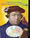 Reformation, Exploration, and Empire, , 0717260712