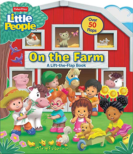 Fisher-Price Little People: On the Farm (Fisher Price Lift-the-Flap)