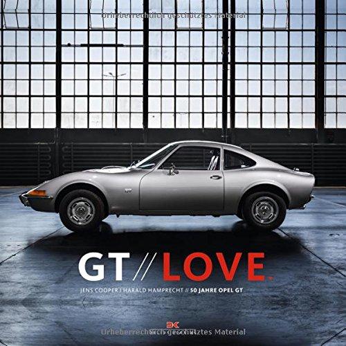 GT Love: 50 Jahre Opel GT