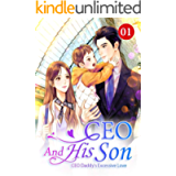CEO And His Son 1: Don't Let Him Know (CEO Daddy's Excessive Love)