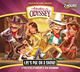 Let's Put On a Show! (Adventures in Odyssey)